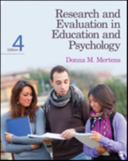 Research and Evaluation in Education and Psychology by Professor Donna M Mertens, ISBN: 9781452240275
