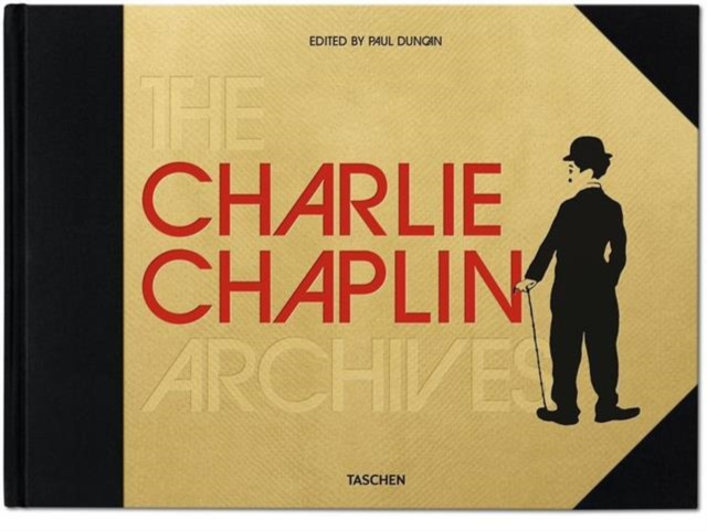 The Charlie Chaplin Archives by Paul Duncan, ISBN: 9783836538435