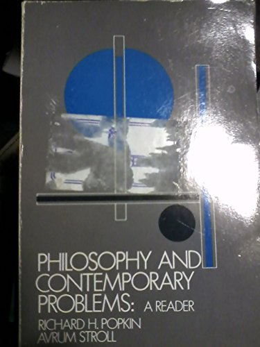 Philosophy and Contemporary Problems: A Reader
