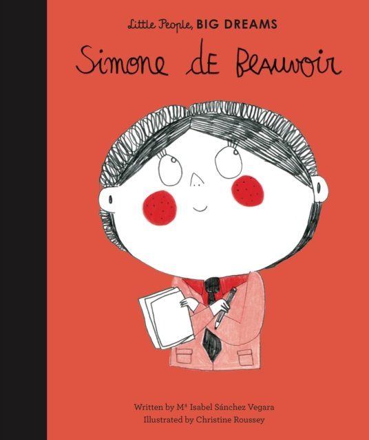 Simone de Beauvoir (Little People, Big Dreams) by Isabel Sanchez Vegara, ISBN: 9781786032935