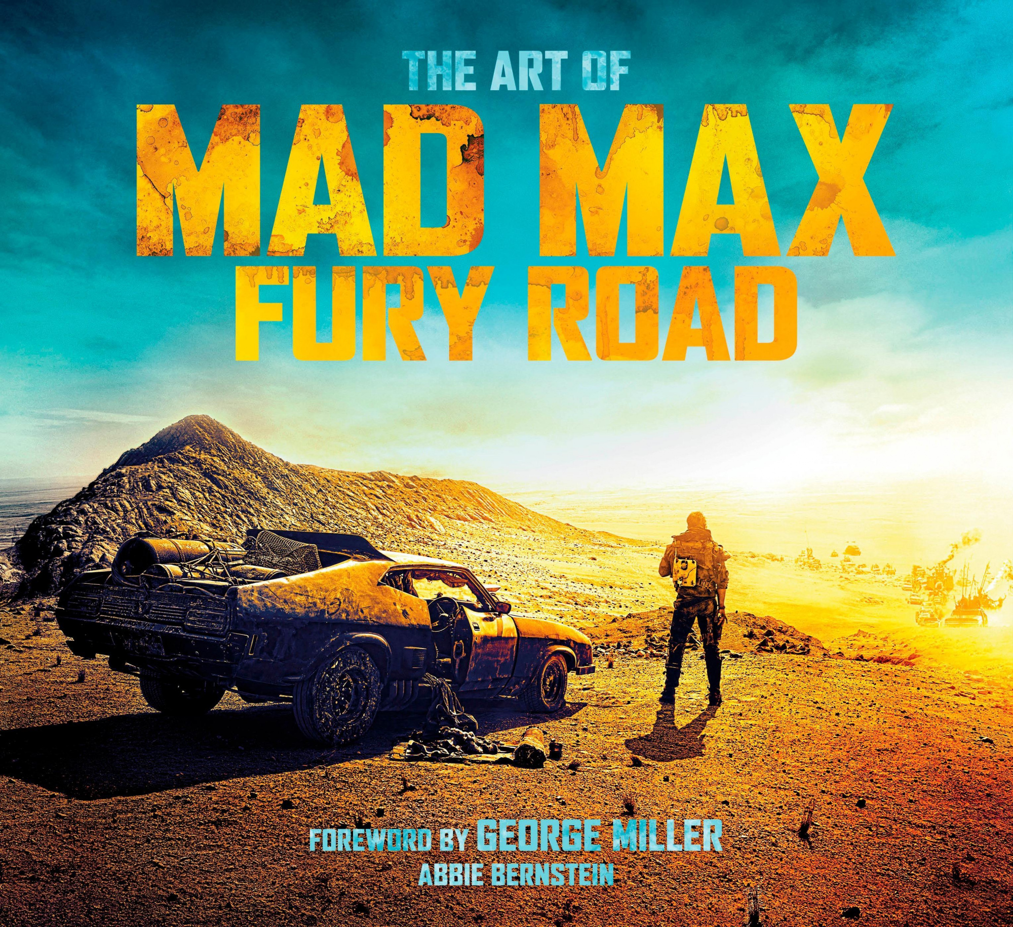 Cover Art for The Art of Mad Max: Fury Road, ISBN: 9781783298167