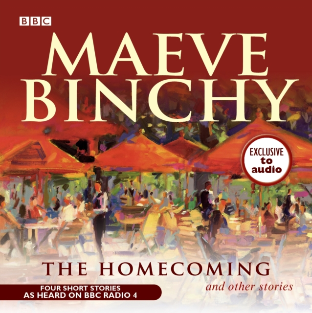 The Homecoming and Other Stories by Maeve Binchy, ISBN: 9781408400630
