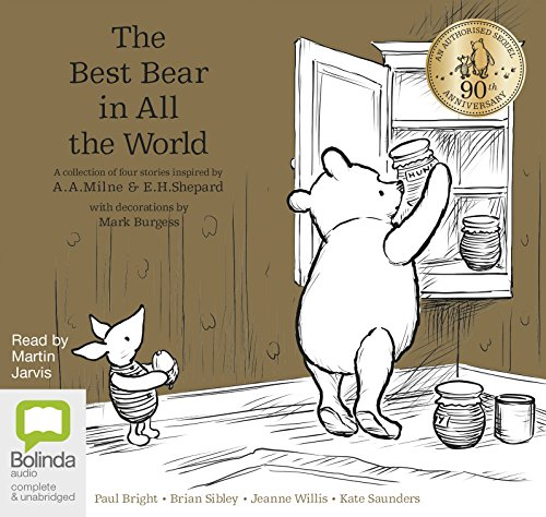 The Best Bear in All the World: Winnie the Pooh by Various Authors, ISBN: 9781489362995