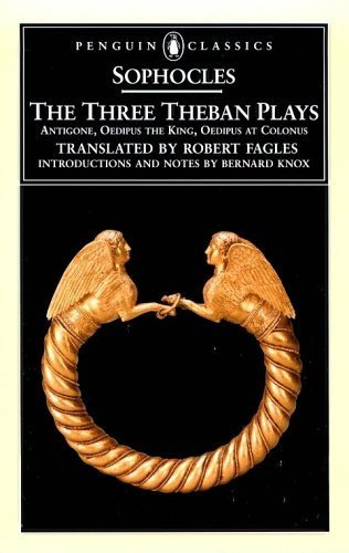 The Three Theban Plays by Sophocles, ISBN: 9780131846388