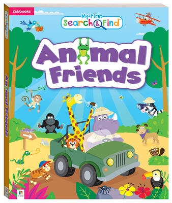 My First Search And Find  Animals FriendsMy First Search And Find Series