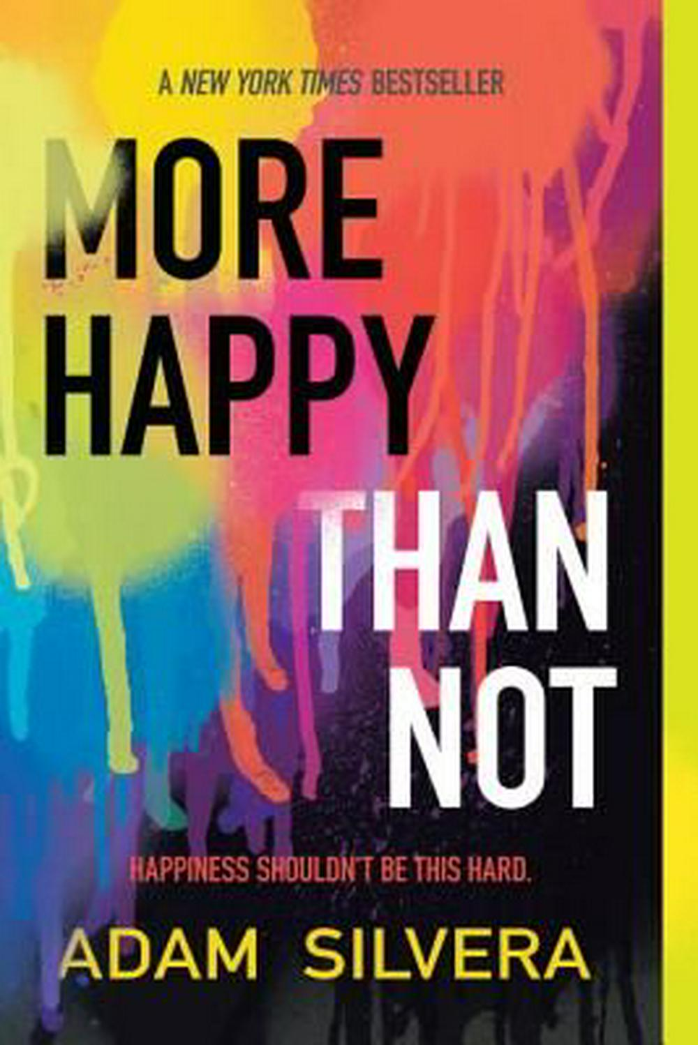 More Happy Than Not by Adam Silvera, ISBN: 9781616956776