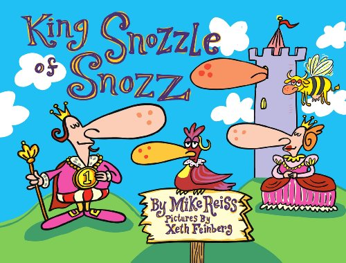 King Snozzle of Snozz
