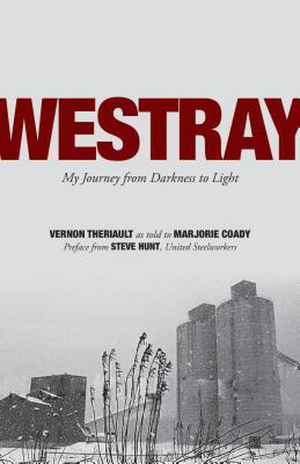 Westray: My Journey from Darkness to Light