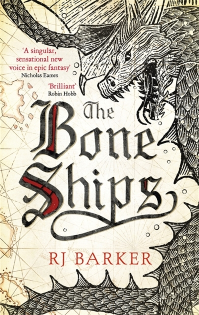 The Bone Ships (The Bone Ships Trilogy)