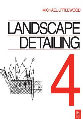 Landscape Detailing Volume 4: Water by Michael Littlewood, ISBN: 9781138128934