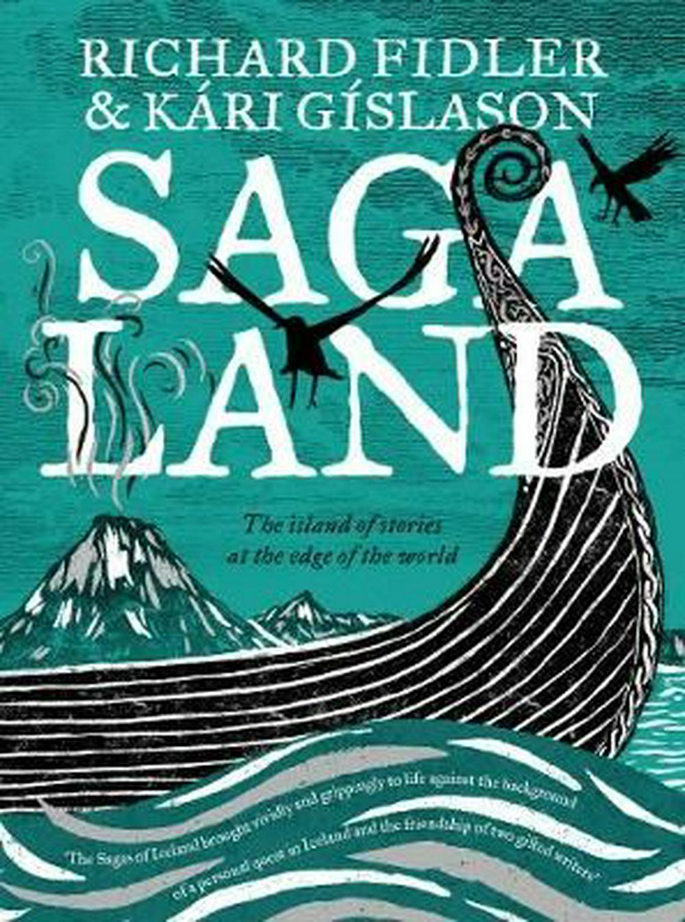 Saga Land by Richard Fidler,Kari Gislason, ISBN: 9780733338236