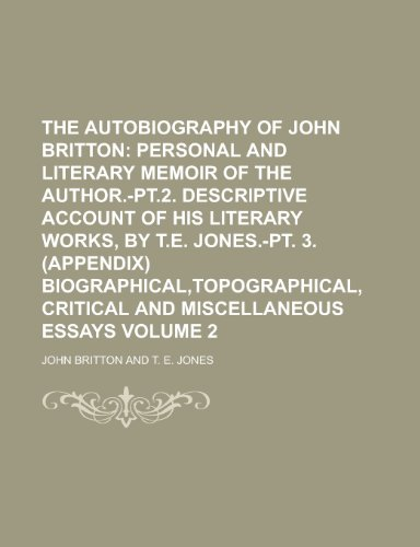 The Autobiography of John Britton Volume 2