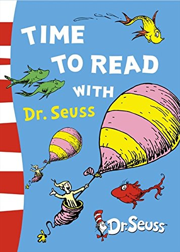 Time to Read with Dr. Seuss (Dr Seuss) by Dr. Seuss, ISBN: 9780007228508