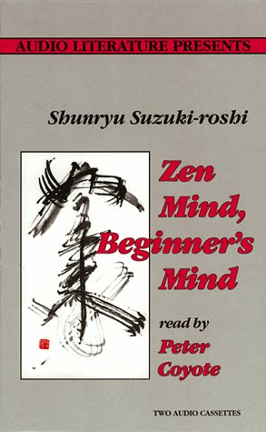 a critical book review on zen mind beginners mind by shunryu suzuki Zen mind, beginner's mind (1970) shunryu suzuki it has become a familiar word to us, but what is zen when buddhism spread to japan, it gained its own distinctive zen mind, beginner's mind was his one and only book, but has been treasured for its beautiful expression and life-changing insights.