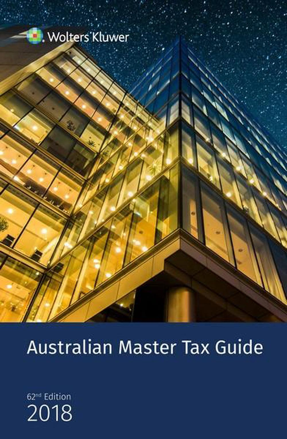Australian Master Tax Guide 2018 by CCH, ISBN: 9781925554823