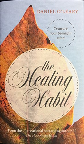 The Healing Habit by Daniel O'Leary, ISBN: 9781782183082