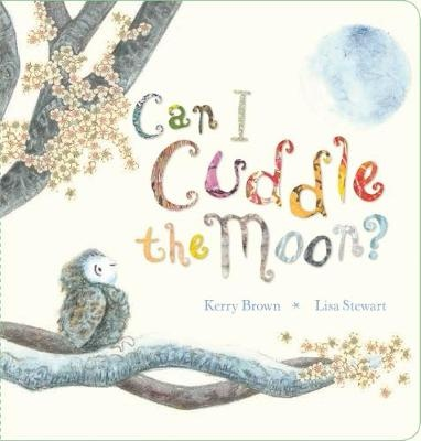 Can I Cuddle the Moon?