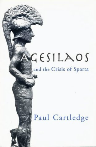 Agesilaos and the Crisis of Sparta Pb