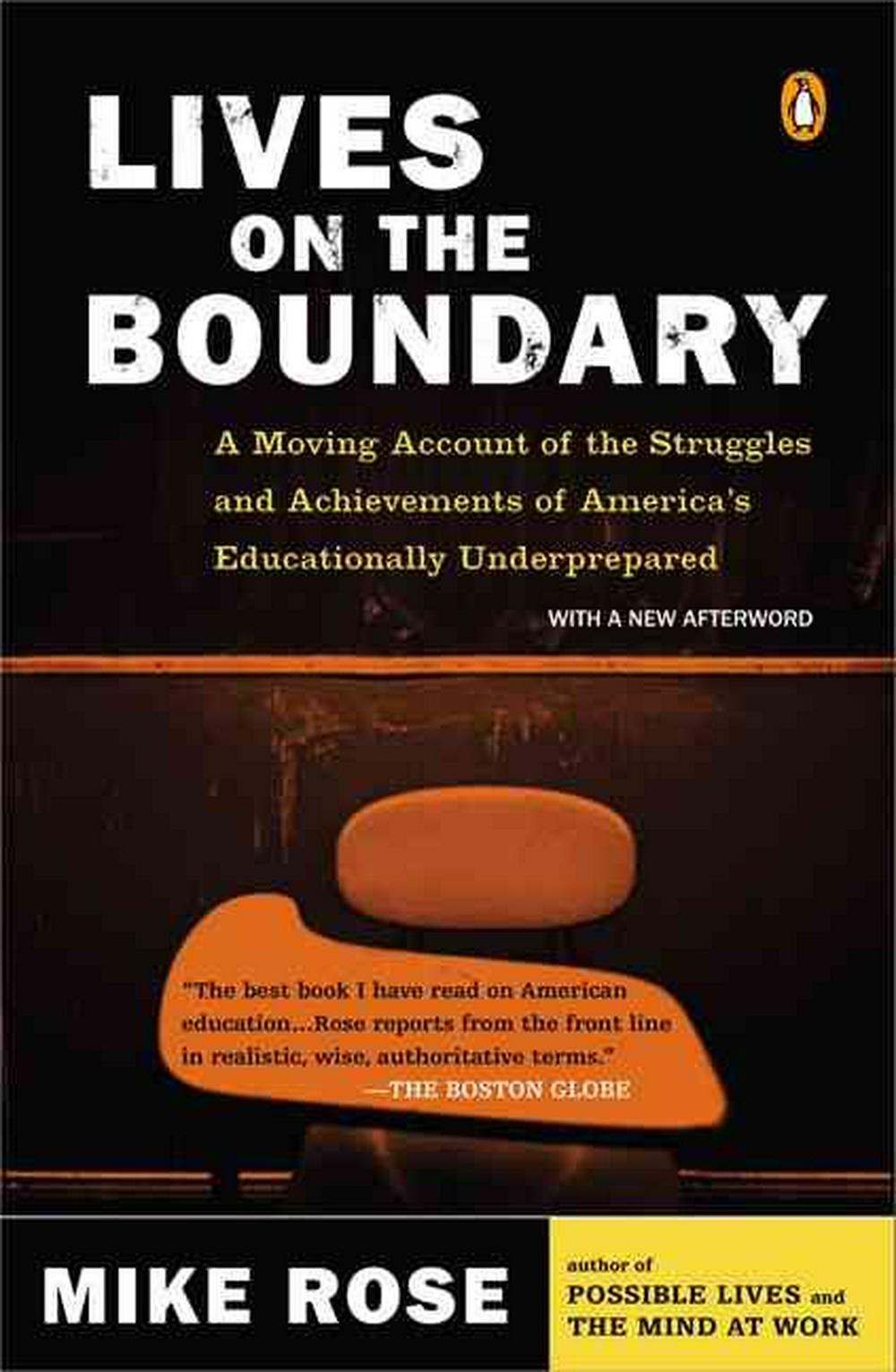 Lives on the Boundary by Mike Rose, ISBN: 9780143035466