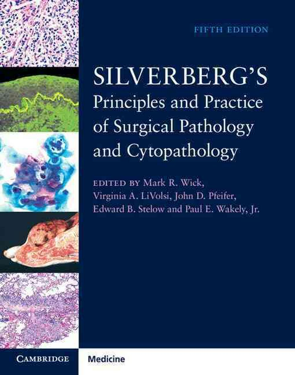 Silverberg's Principles and Practice of Surgical Pathology and Cytopathology 4 Volume Set