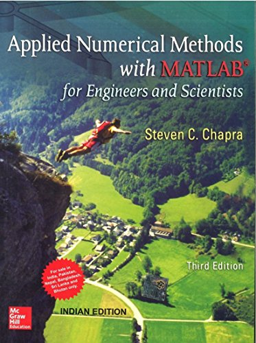 Applied Numerical Methods with Matlab 3rd Ed