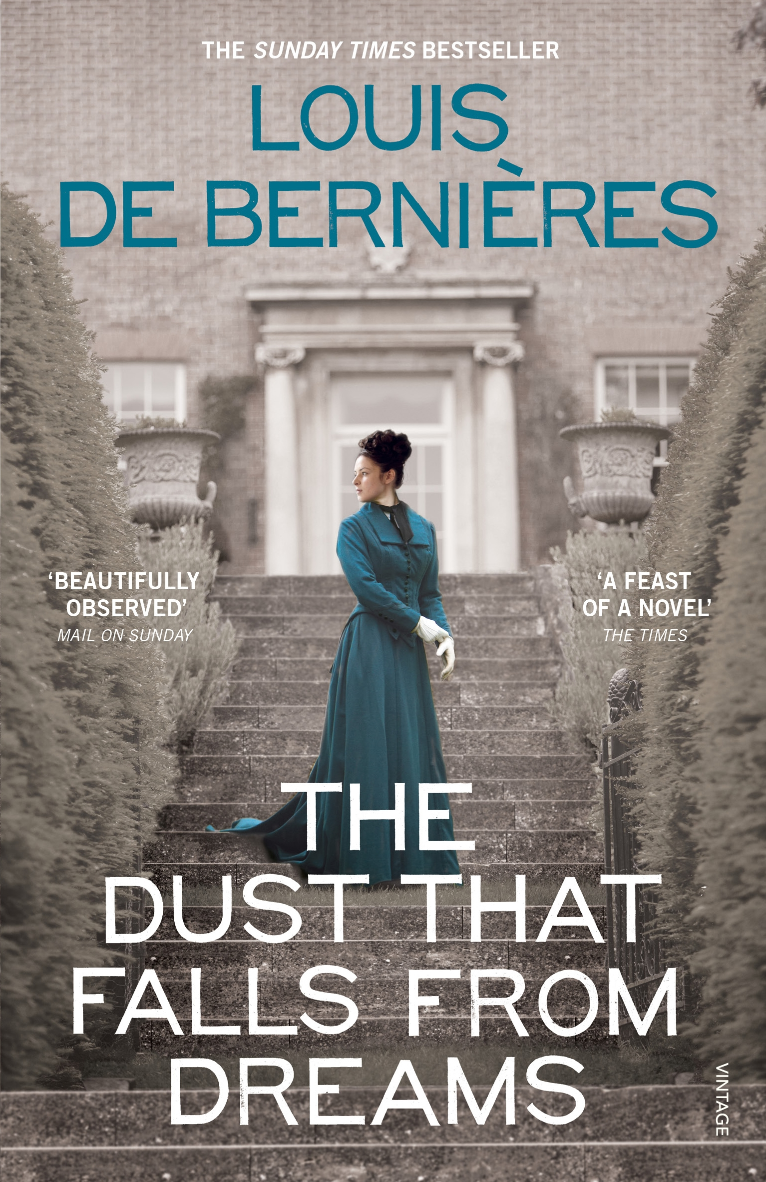 The Dust that Falls from Dreams by Louis de Bernieres, ISBN: 9781473511408