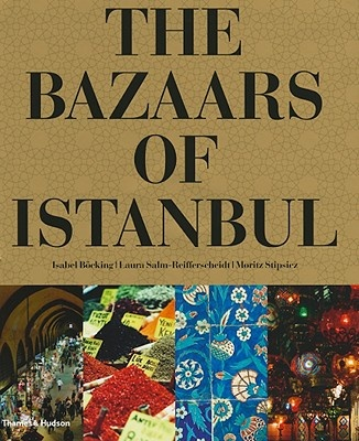 The Bazaars of Istanbul