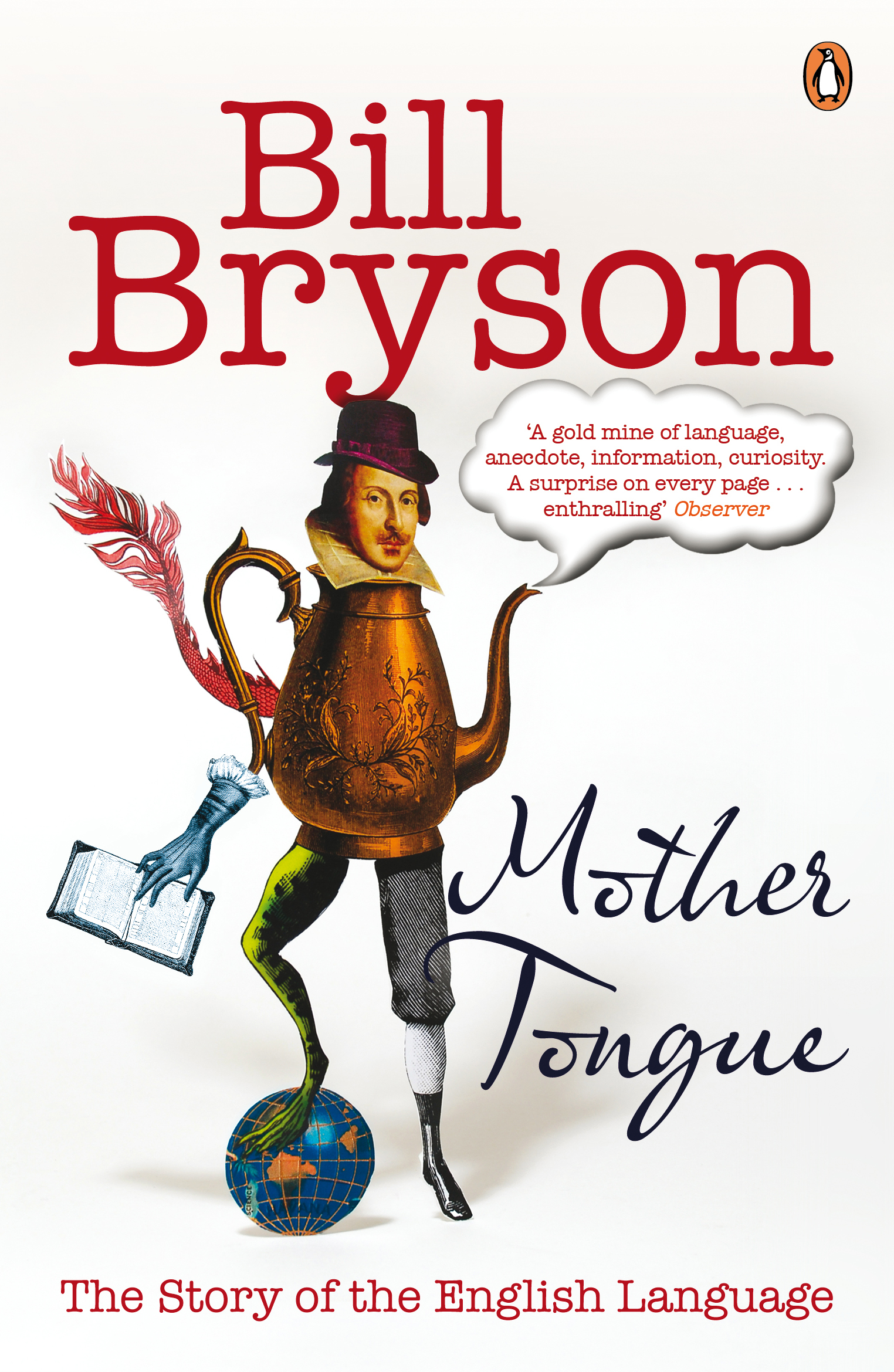 Mother Tongue by Bill Bryson, ISBN: 9780141040080