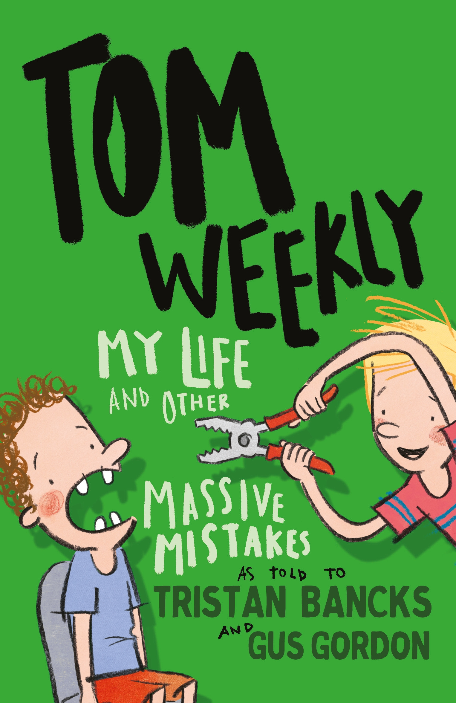 Tom Weekly 3My Life and Other Massive Mistakes
