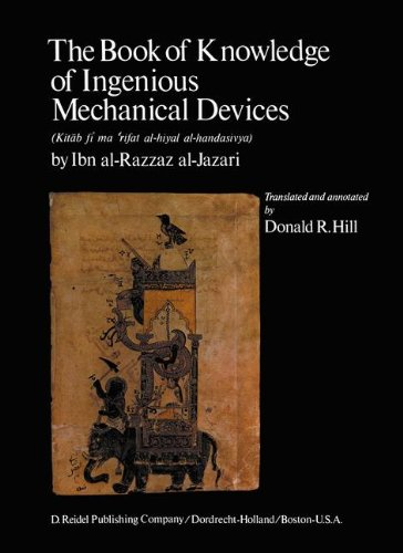 Al-Jazari: the Book of Knowledge of Ingenious Mechanical Devices