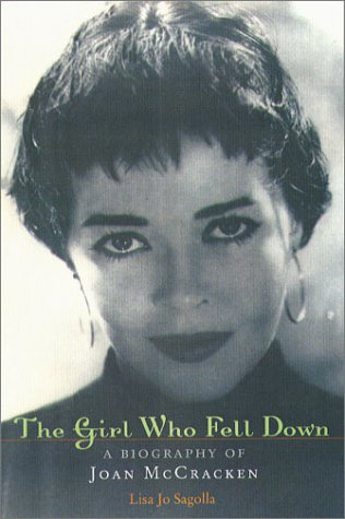 The Girl Who Fell Down: A Biography of Joan McCracken