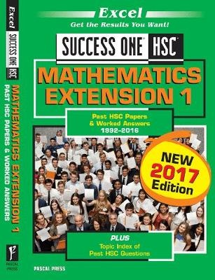 Excel Success One - HSC Mathematics Extension 1 2017 Edition