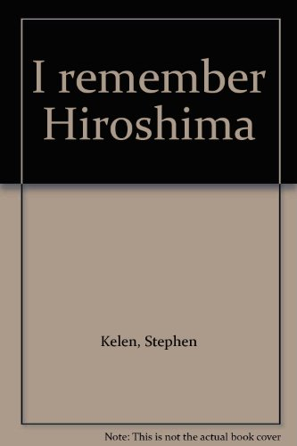 I Remember Hiroshima