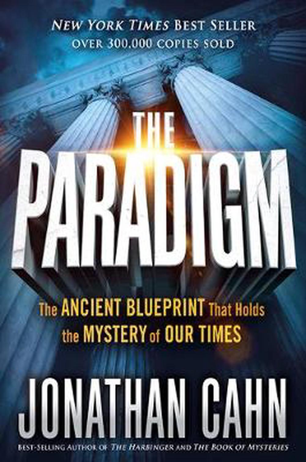 The ParadigmThe Ancient Blueprint That Holds the Mystery of...