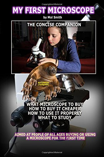My First Microscope (the Concise Companion)