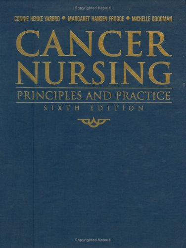 Cancer Nursing by Connie Henke Yarbro, ISBN: 9780763747206