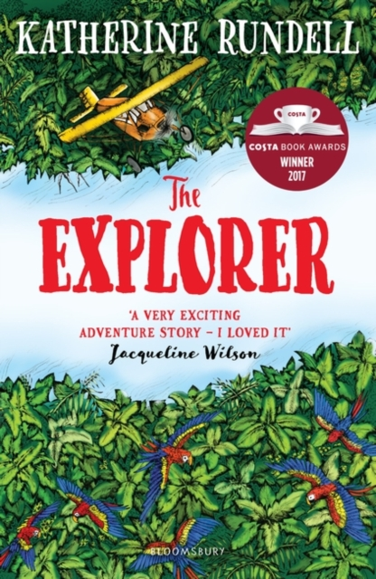 The Explorer by Katherine Rundell, ISBN: 9781408882191