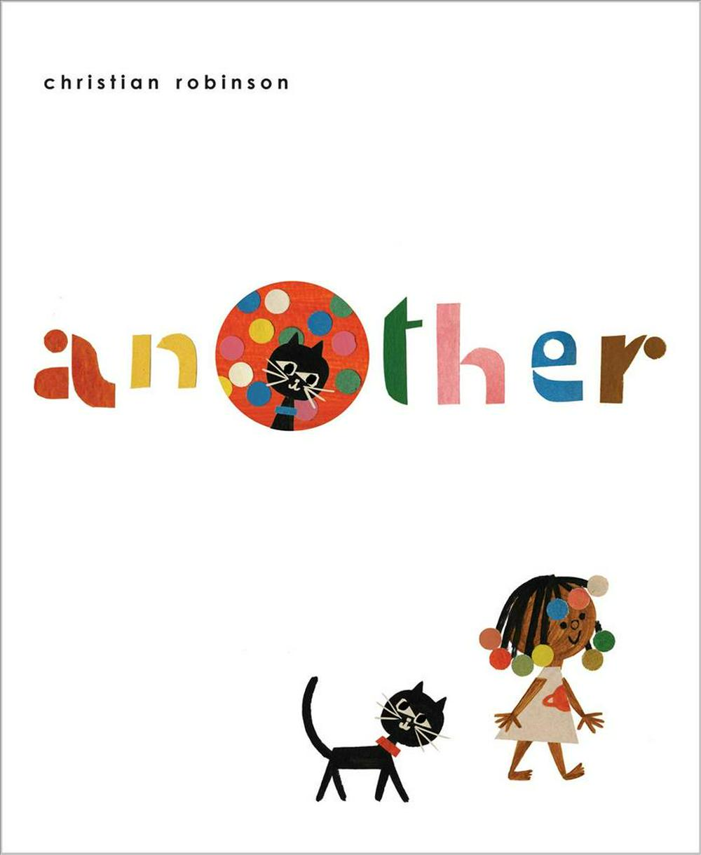 Another by Christian Robinson, ISBN: 9781534421677