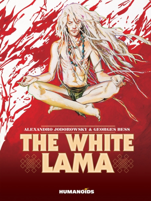 The White Lama by Alexandro Jodorowsky, ISBN: 9781594650802