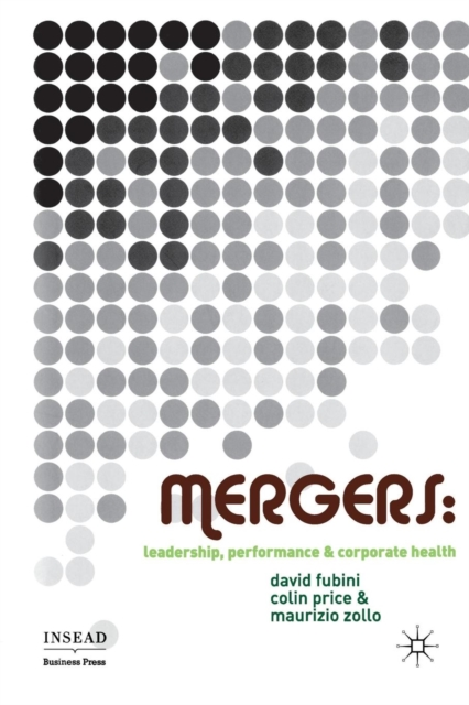 Mergers 2007Leadership, Performance and Corporate Health