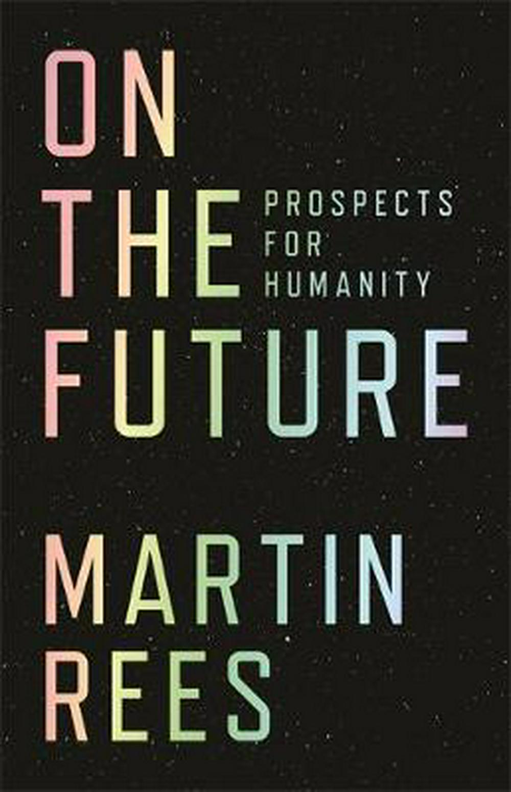 On the FutureProspects for Humanity
