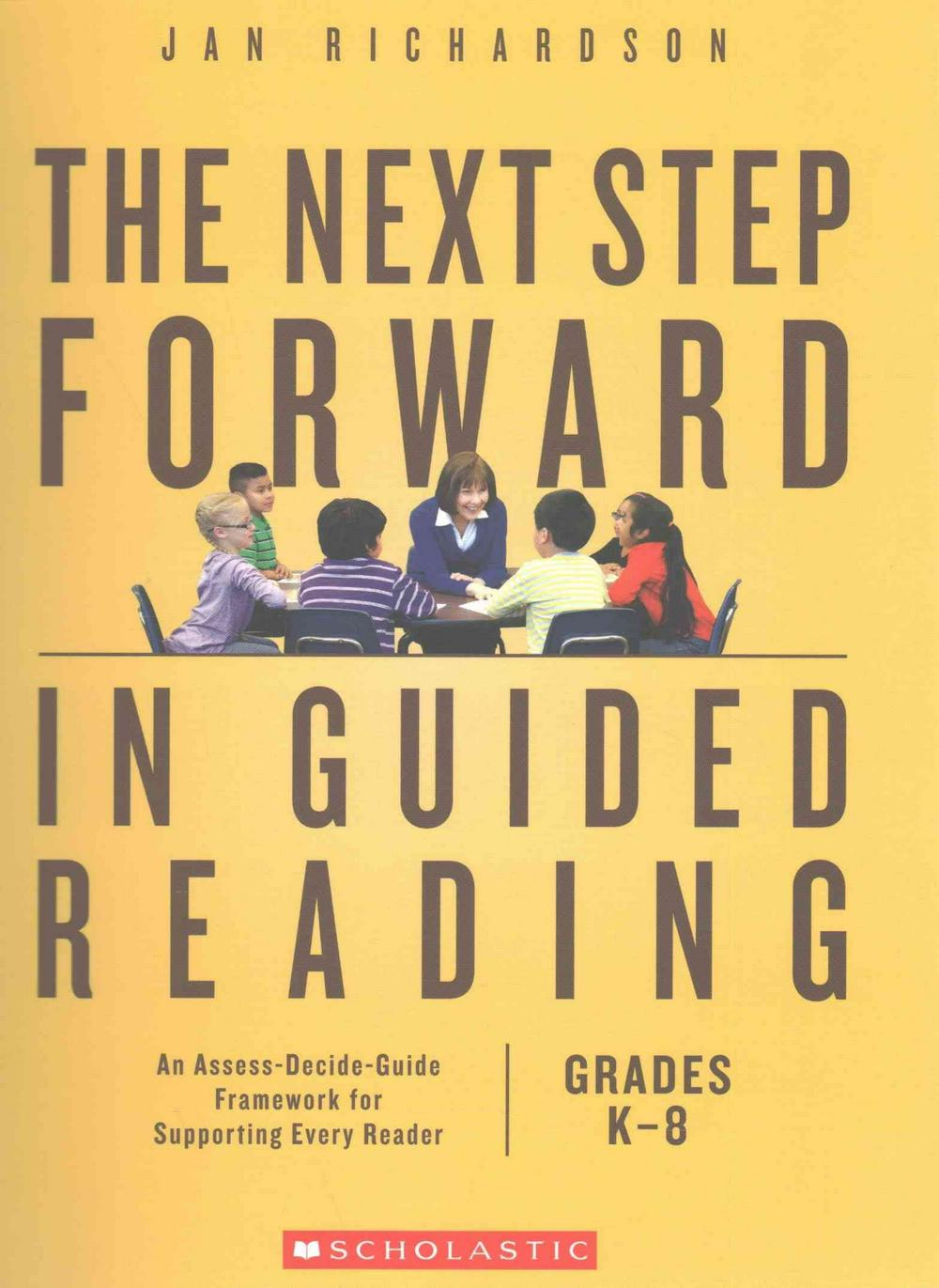 The Next Step Forward in Guided Reading Book + the Guided Reading Teacher's Companion by Jan Richardson, ISBN: 9781338163681