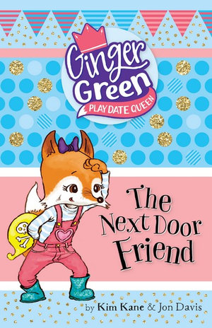 The Next Door FriendGinger Green, Play Date Queen