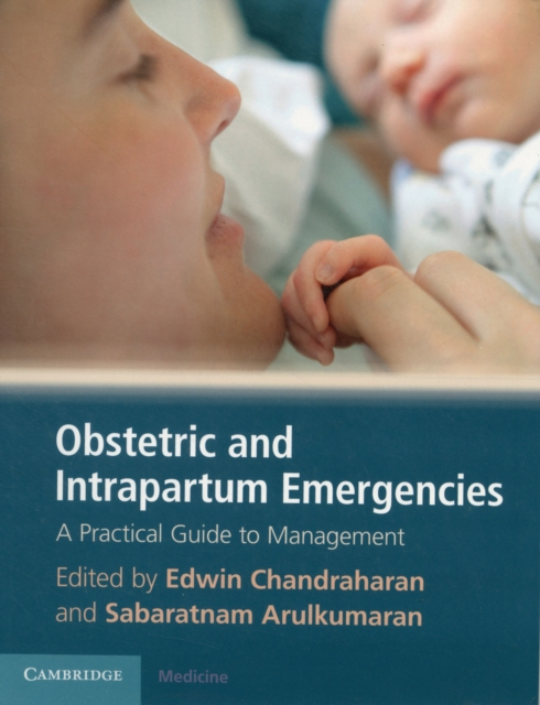 Obstetric and Intrapartum Emergencies
