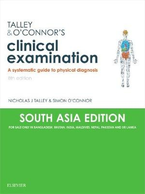 Talley & O'Connor's Clinical Examination (SA India Edition): A Systematic Guide to Physical Diagnosis, 8e