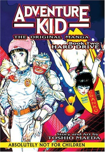 Adventure Kid - The Original Manga Book 2: Hard Drive