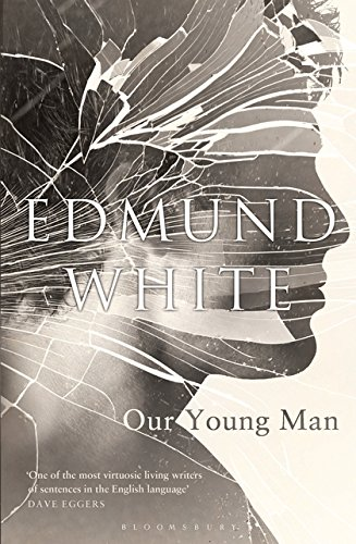 Our Young Man by Edmund White, ISBN: 9781408858943