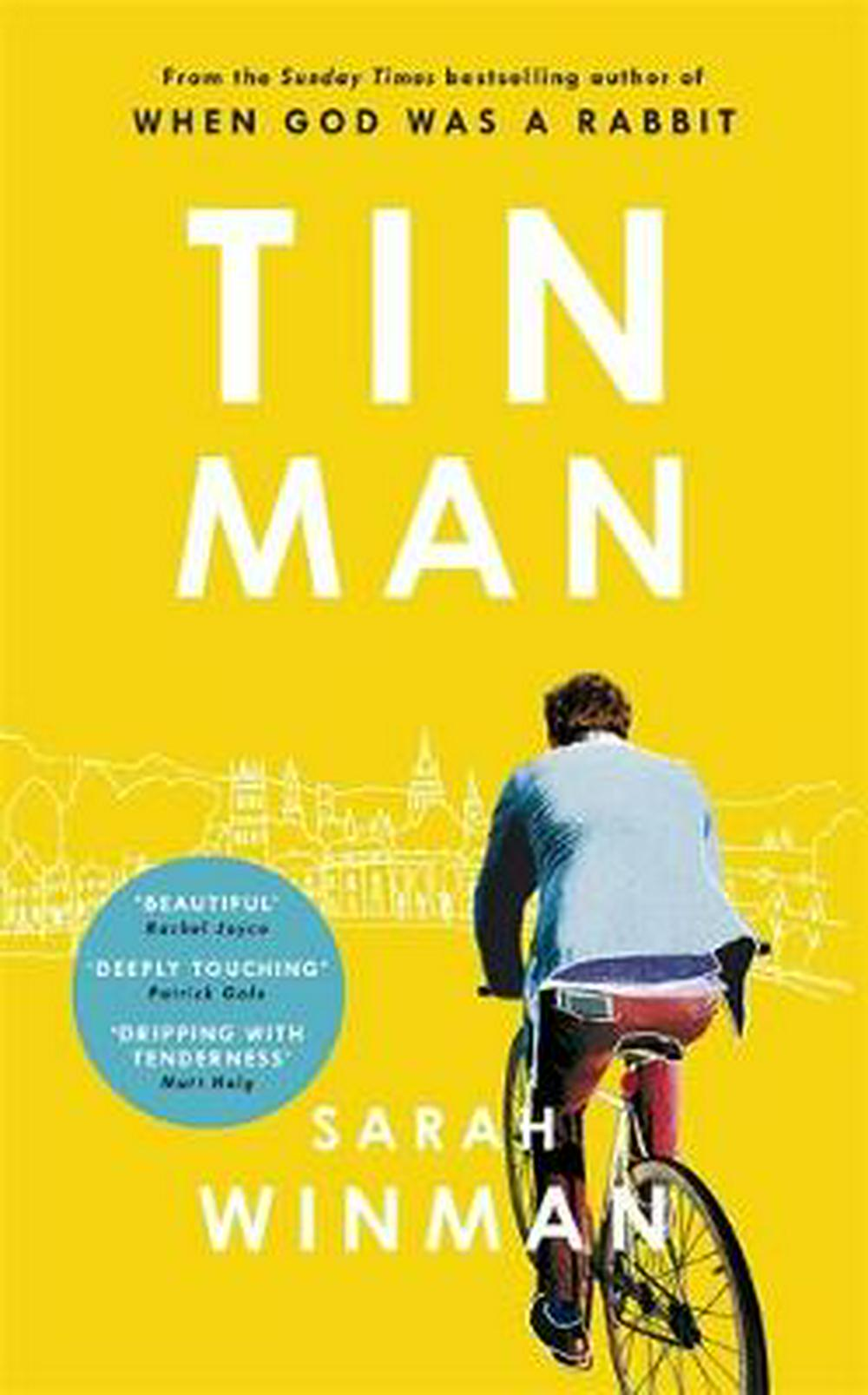 Tin Man by Sarah Winman, ISBN: 9780755390960