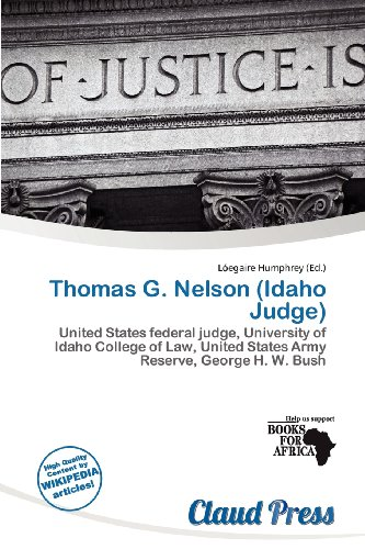 Thomas G. Nelson (Idaho Judge) by Unknown, ISBN: 9786200960641