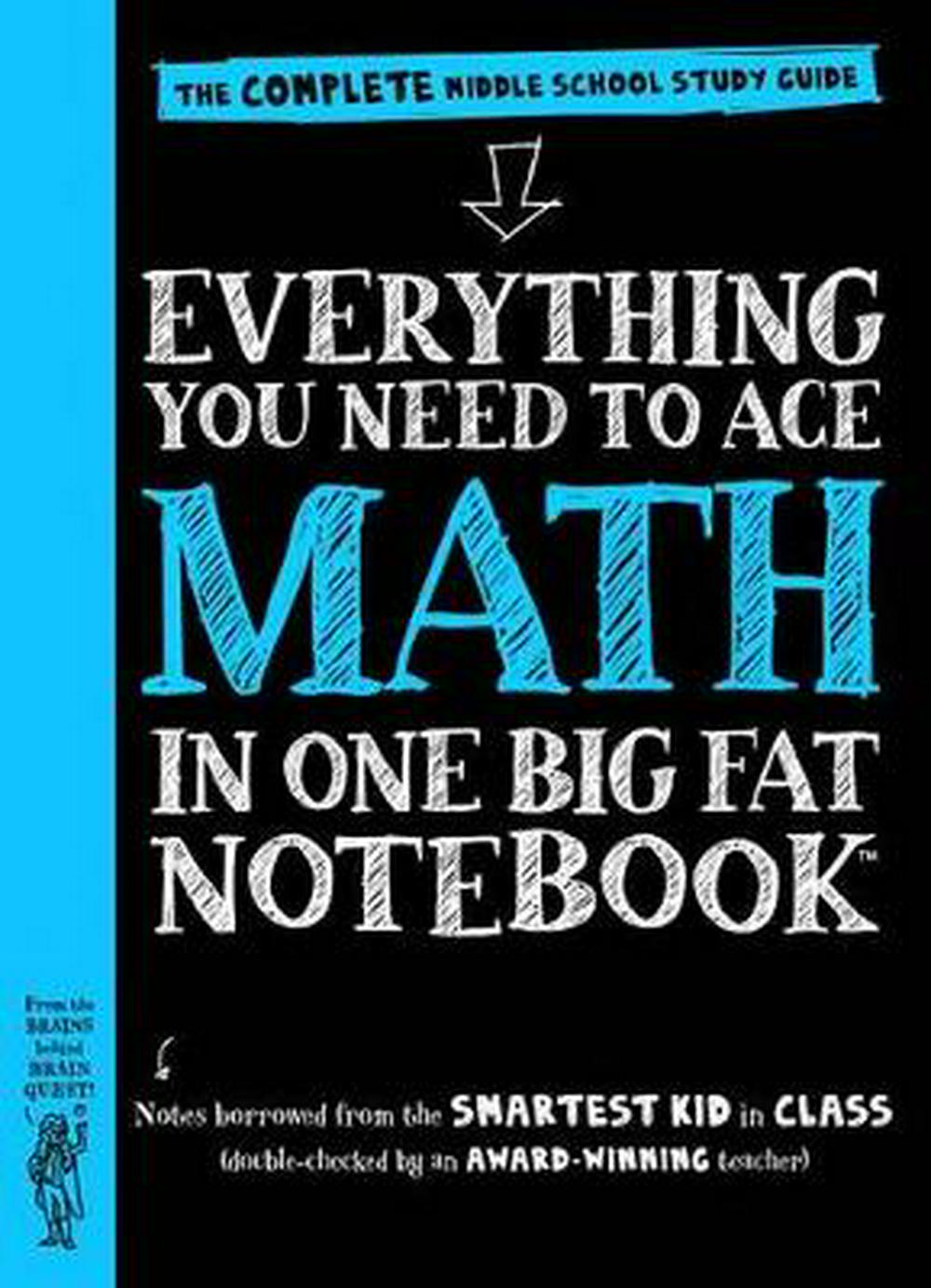 Everything You Need to Ace Math in One Big Fat NotebookA Middle School Study Guide